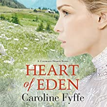 Heart of Eden Audiobook by Caroline Fyffe Narrated by Scott Merriman