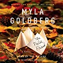 The False Friend Audiobook by Myla Goldberg Narrated by Myla Goldberg