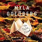 The False Friend | Myla Goldberg