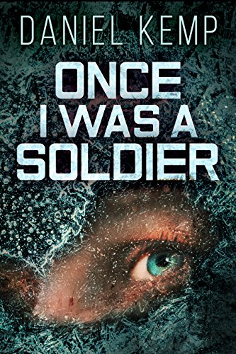 Book: Once I Was A Soldier by Daniel Kemp