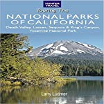 Great American Wilderness: Touring the National Parks of California | Larry Ludmer
