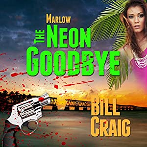 Marlow: The Neon Goodbye Audiobook