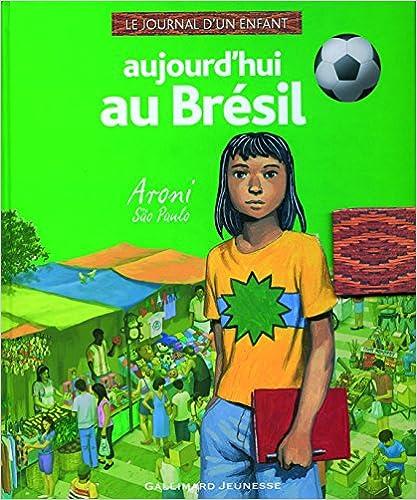 Aujourd'hui au Brésil: Aroni, São Paulo