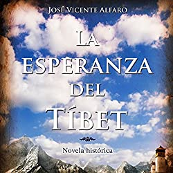 La esperanza del Tíbet [The Hope of Tibet]