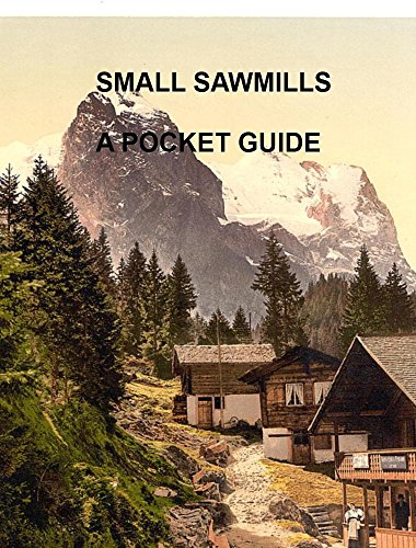 Small Sawmills: A Pocket Guide for sale  Delivered anywhere in USA
