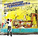 Brazil Classics Vol.7: What's Happening in Pernambuco By Various Artists (2008-08-25)