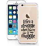 iPhone 6 6S Case by licaso® for the iPhone 6 6S TPU Case Life's a struggle - Muggle Harry Potter Magic Clear Protective Cover iphone6 Mobile Phone Sleeve Bumper (Life's a struggle - Muggle)