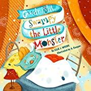 Goodnight, Swampy the Little Monster: (Children's book about the Little Monster Who Gets Ready for Bed, Bedtime Story, Rhyming Books, Picture Books, Ages 3-5, Preschool Books, Kids Book)