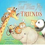 God Bless My Friends (A God Bless Book)