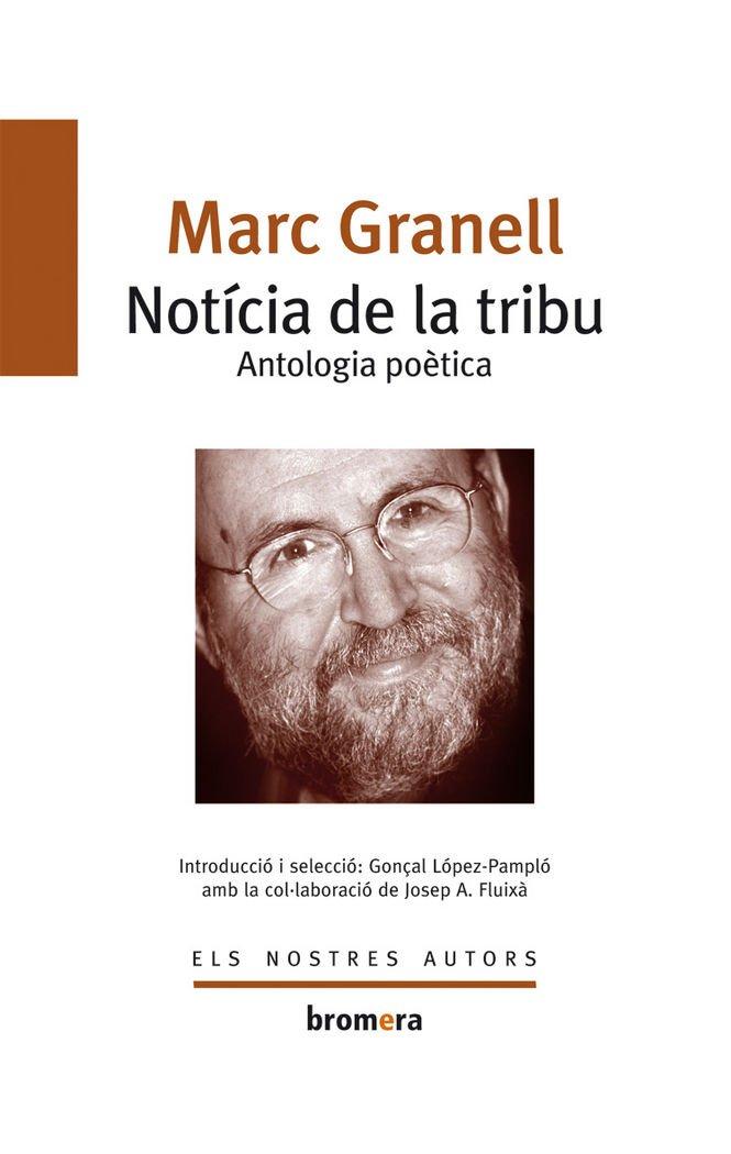 (CAT).77.NOTICIA DE LA TRIBU.ANTOLOGIA POETICA. pdf epub