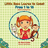 Little Rose Learns to Count, Mark Eichler, 1492733954