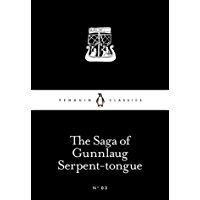 The Saga of Gunnlaug Serpent-tongue (Penguin Little Black Classics) (English Edition)