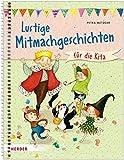 Lustige Mitmachgeschichten für die Kita: Fantasie, Spaß und Bewegung für Kinder ab 3