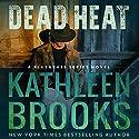 Dead Heat: Bluegrass, Book 3 Hörbuch von Kathleen Brooks Gesprochen von: Eric G. Dove