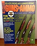 Guns & Ammo Magazine June 1972: The .40 Auot; Exciting Black Powder Gunning; Handguns of Webley & Scott; How to Scope Your .22; Test Reports on Browning?s Super Light 20, Ruger .44 Cap & Ball, Mauser?s Changeable Barrels, Bar-Dot Pistol Sights, Gibson-Fa
