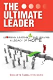 The Ultimate Leader: Learning, Leading and Leaving