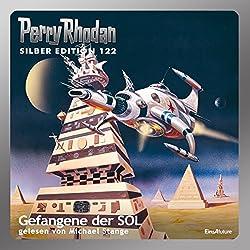 Gefangene der SOL (Perry Rhodan Silber Edition 122)