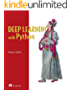 Deep Learning with Python 1st Edition (English Edition)