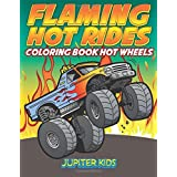 Flaming Hot Rides: Coloring Book Hot Wheels