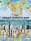 The Urban Climatic Map: A Methodology for Sustainable Urban Planning