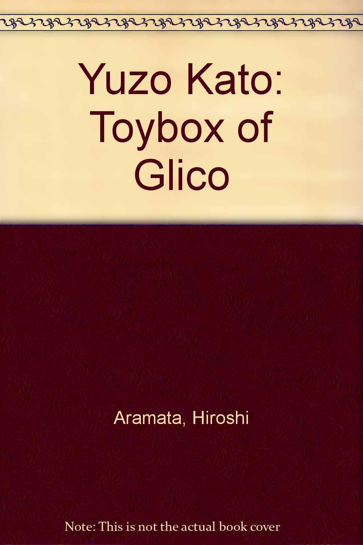 Yuzo Kato: Toybox of Glico ebook