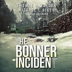 Bonner Incident, Volume 1