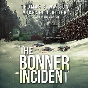 Bonner Incident, Volume 1 Audiobook