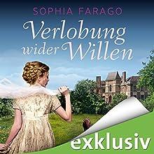 Verlobung wider Willen (Lancroft Abbey 2) Hörbuch von Sophia Farago Gesprochen von: Nora Jokhosha