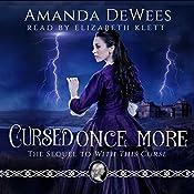 Cursed Once More | Amanda DeWees