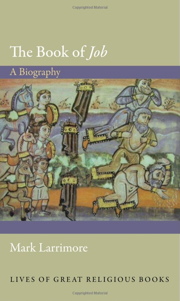 """The Book of """"Job"""": A Biography (Lives of Great Religious Books) pdf epub"""