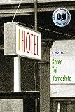 I Hotel, Karen Tei Yamashita, 1566892392