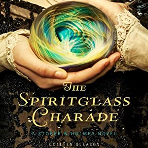 The Spiritglass Charade Hörbuch