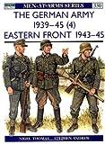 The German Army 1939-1945 (4), Nigel Thomas, 1855327961