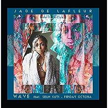 Wave (feat. Seun Kuti & Friday Octoba)