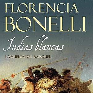 Indias blancas II [White Indian II] Audiobook
