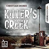 Killer's Creek - Stadt der Mörder (Hochspannung 3) | Christian Endres