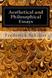 Aesthetical and Philosophical Essays, Frederick Schiller, 1497407893