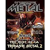 Inside Metal: The Rise Of L.A. Thrash Me...