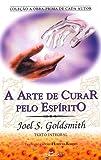 A Arte de Curar Pelo Espírito