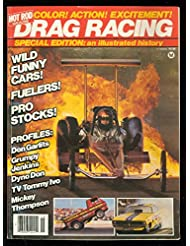 HISTORY OF DRAG RACING SPECIAL EDITION-1981-NHRA-PHOTOS VG