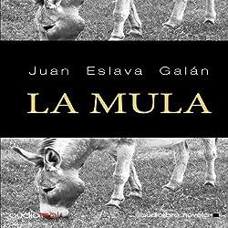 La mula [The Mule]