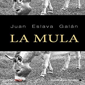 La mula [The Mule] Audiobook