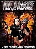 Mr. Brick's A Heavy Metal Murder Musical