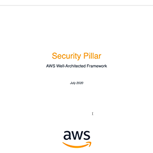 Security Pillar: AWS Well-Architected Framework (AWS Whitepaper)