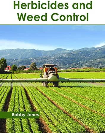 Herbicides and Weed Control