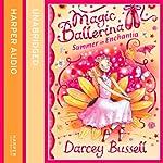 Summer in Enchantia: Magic Ballerina   Darcey Bussell