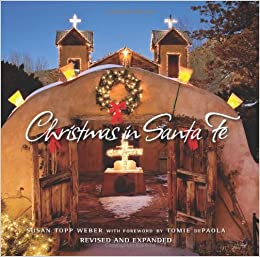 christmas in santa fe susan weber 9781423623380 amazoncom books - Christmas In Santa Fe