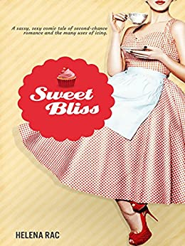 Sweet Bliss by [Rac, Helena]