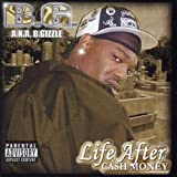 Life After Cash Money (Explicit)