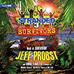 Survivors: Stranded, Book 3 | Jeff Probst,Chris Tebbetts